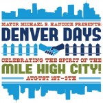 Denver Days August 1-9 @ Metro Denver