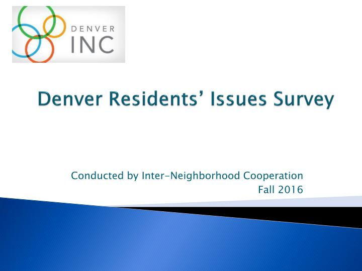 Denver Resident's Issues Study2016 SUMMARY-rev_page_001